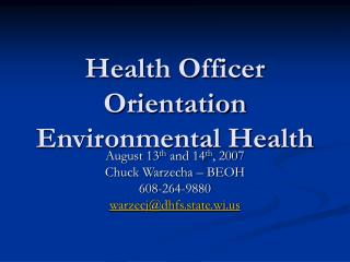 Health Officer Orientation Environmental Health