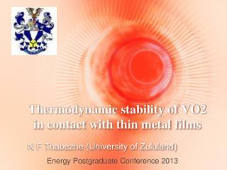 Thermodynamic stability of VO2 in contact with thin metal films