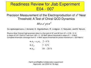 Readiness Review for Jlab Experiment E04 - 007