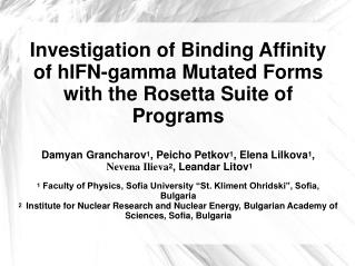 Investigation of Binding Affinity of hIFN-gamma Mutated Forms with the Rosetta Suite of Programs