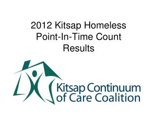 2012 Kitsap Homeless  Point-In-Time Count  Results