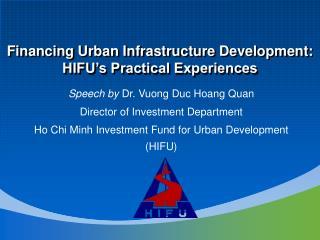 Speech by  Dr. Vuong Duc Hoang Quan Director of Investment Department