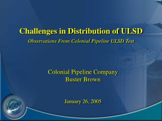 Challenges in Distribution of ULSD Observations From Colonial Pipeline ULSD Test
