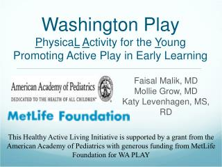 Washington Play P hysica L A ctivity for the  Y oung Promoting Active Play in Early Learning