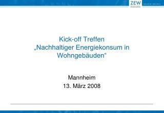 """Kick-off Treffen """"Nachhaltiger Energiekonsum in Wohngebäuden"""""""