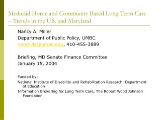 Medicaid Home and Community Based Long Term Care – Trends in the U.S. and Maryland