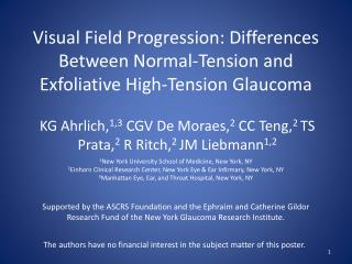 Visual Field Progression: Differences Between Normal-Tension and Exfoliative High-Tension Glaucoma