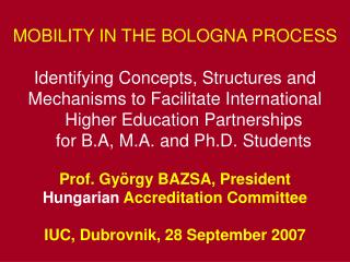 MOBILITY IN THE BOLOGNA PROCESS Identifying Concepts, Structures and