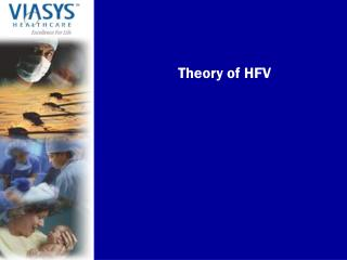 Theory of HFV