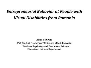 Entrepreneurial Behavior at People with Visual Disabilities from Romania