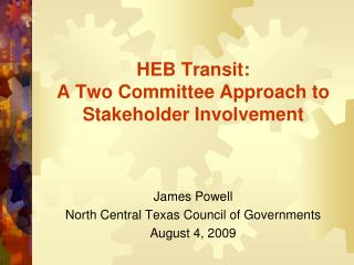 HEB Transit: A Two Committee Approach to Stakeholder Involvement