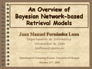 An Overview of  Bayesian Network-based Retrieval Models
