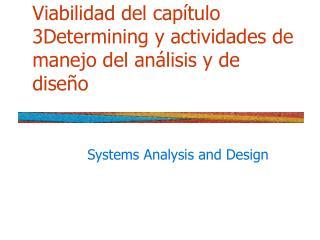 Viabilidad del capítulo 3Determining y actividades de manejo del análisis y de diseño