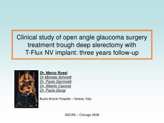 Clinical study of open angle glaucoma surgery treatment trough deep slerectomy with  T-Flux NV implant: three years foll