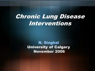 Chronic Lung Disease Interventions