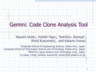 Gemini: Code Clone Analysis Tool