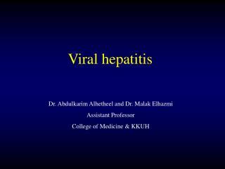 Dr. Abdulkarim Alhetheel and Dr. Malak Elhazmi Assistant Professor College of Medicine & KKUH