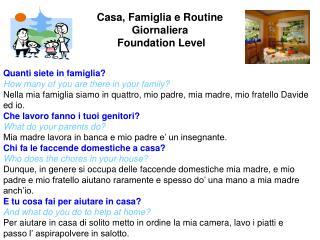 Casa, Famiglia e Routine  Giornaliera  Foundation Level