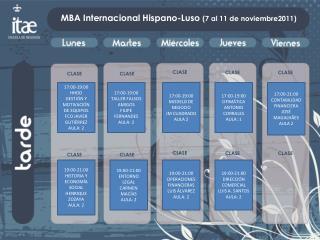 MBA Internacional Hispano-Luso  (7 al 11 de noviembre2011)