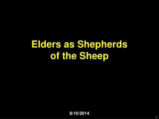 Elders as Shepherds of the Sheep
