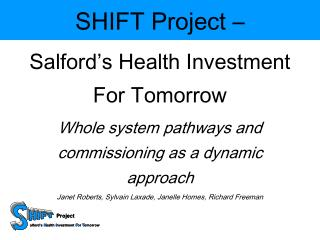 SHIFT Project –  Salford's Health Investment For Tomorrow