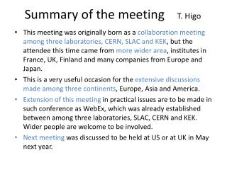 Summary of the meeting     T. Higo