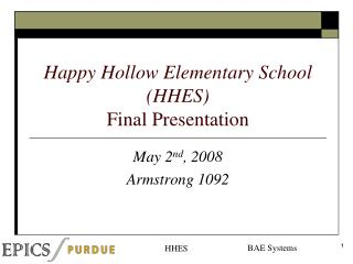 Happy Hollow Elementary School (HHES) Final Presentation