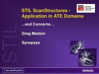 STIL ScanStructures - Application in ATE Domains