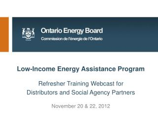 Low-Income Energy Assistance Program Refresher Training Webcast f or