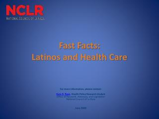 Fast Facts: Latinos and Health Care