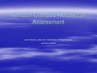 Kenston Campus Headwater Assessment