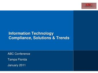 Information Technology  Compliance, Solutions & Trends