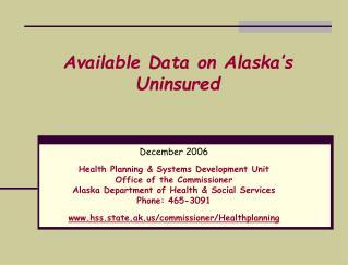 Available Data on Alaska�s Uninsured