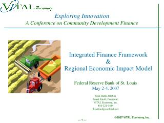 Integrated Finance Framework  & Regional Economic Impact Model