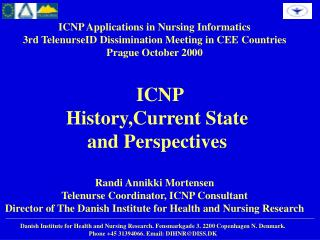 ICNP Applications in Nursing Informatics 3rd TelenurseID Dissimination Meeting in CEE Countries