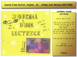 Journal d'une lectrice ,Virginie . M ,  Coll�ge Jean Mermoz 2007/2008