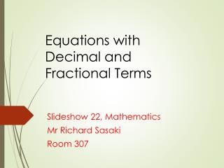 Equations with Decimal and Fractional Terms