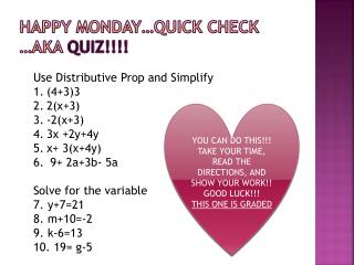 Happy Monday…Quick Check …AKA  QUIZ!!!!