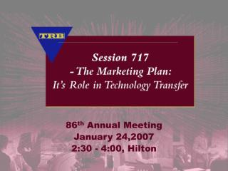 86 th  Annual Meeting January 24,2007 2:30 - 4:00, Hilton