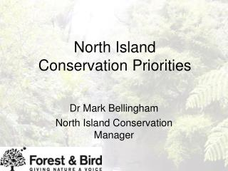 North Island  Conservation Priorities
