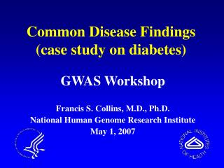 Common Disease Findings (case study on diabetes)