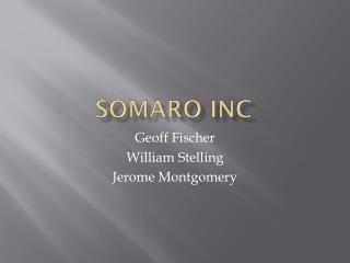 Somaro  Inc
