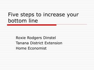 Five steps to increase your bottom line
