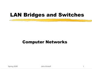 LAN Bridges and Switches