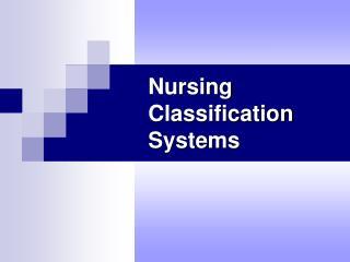 Nursing Classification Systems