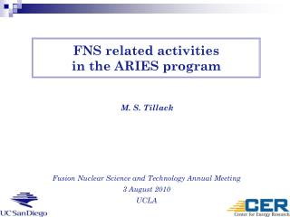 FNS related activities in the ARIES program