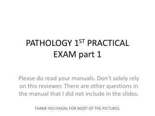 PATHOLOGY 1 ST  PRACTICAL EXAM part 1