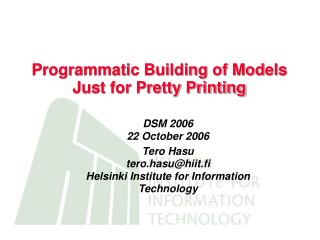 Programmatic Building of Models Just for Pretty Printing