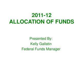 2011-12  ALLOCATION OF FUNDS