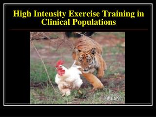 High Intensity Exercise Training in Clinical Populations